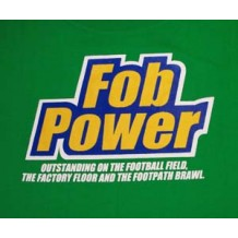 Fob Power: outstanding on the football field the factory floor and the footpath brawl. EMG | T-Shirts | Unisex T's
